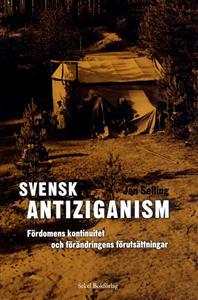 svensk-antiziganism-fordomens-kontinuitet-och-forandringens-forutsattninga